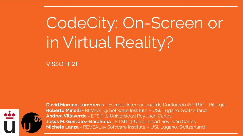 CodeCity: On-Screen or in Virtual Reality? Davi...