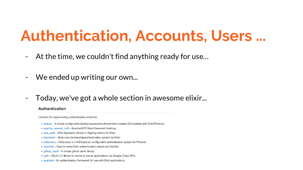 Authentication, Accounts, Users ... - At the ti...