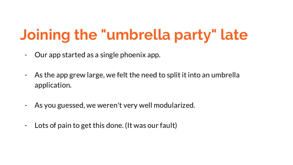 "Joining the ""umbrella party"" late - Our app sta..."