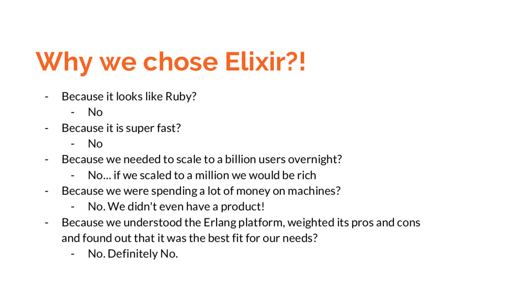 Why we chose Elixir?! - Because it looks like R...