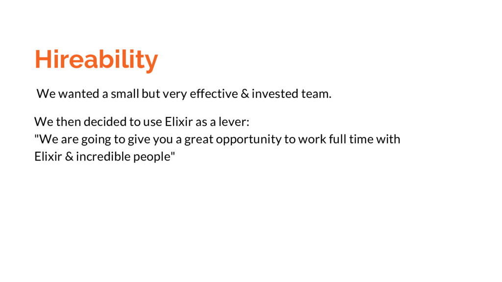 Hireability We wanted a small but very effectiv...