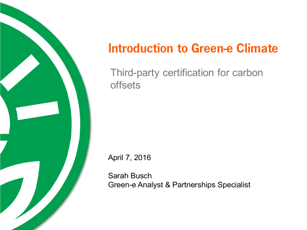 Introduction to Green-e Climate Third-party cer...