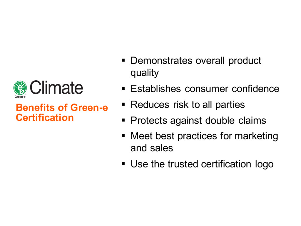 Benefits of Green-e Certification § Demonstrate...