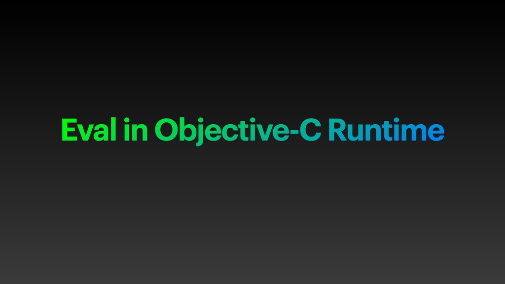 Eval in Objective-C Runtime
