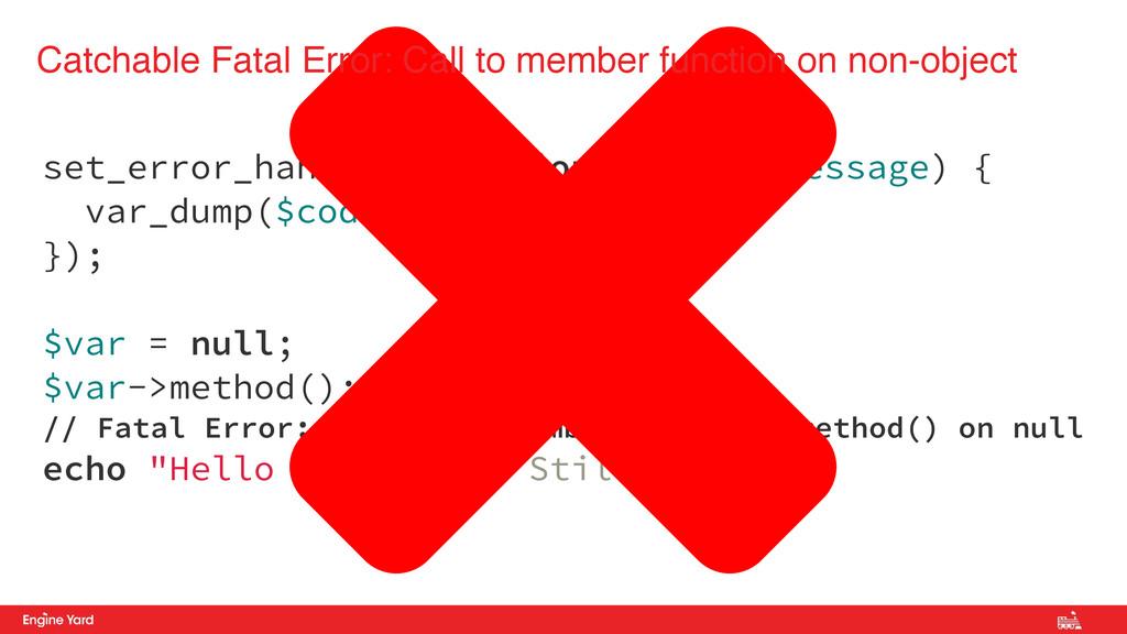 set_error_handler(function($code, $message) { v...