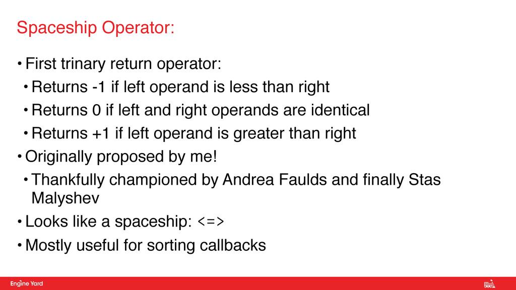 • First trinary return operator: • Returns -1 i...