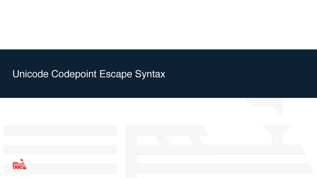 Unicode Codepoint Escape Syntax