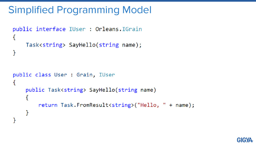 Simplified Programming Model