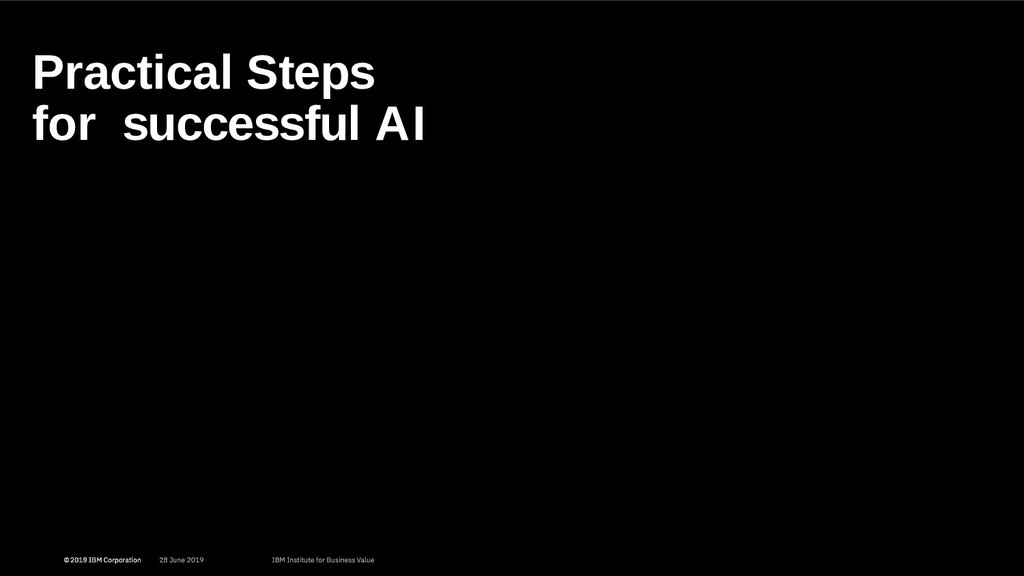 Practical Steps for successful AI 11