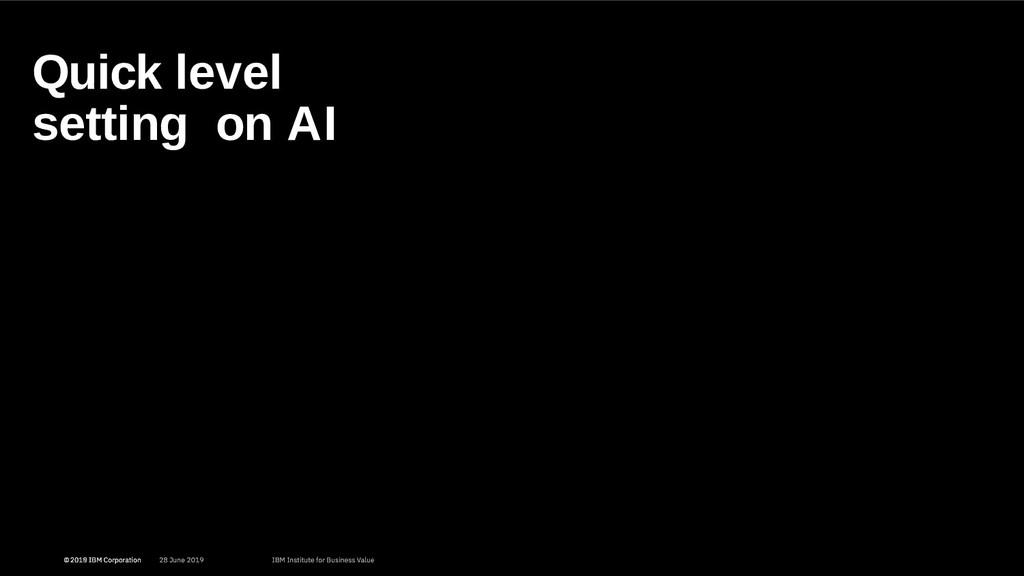 Quick level setting on AI 7