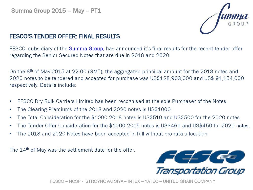 FESCO'S TENDER OFFER: FINAL RESULTS FESCO, subs...