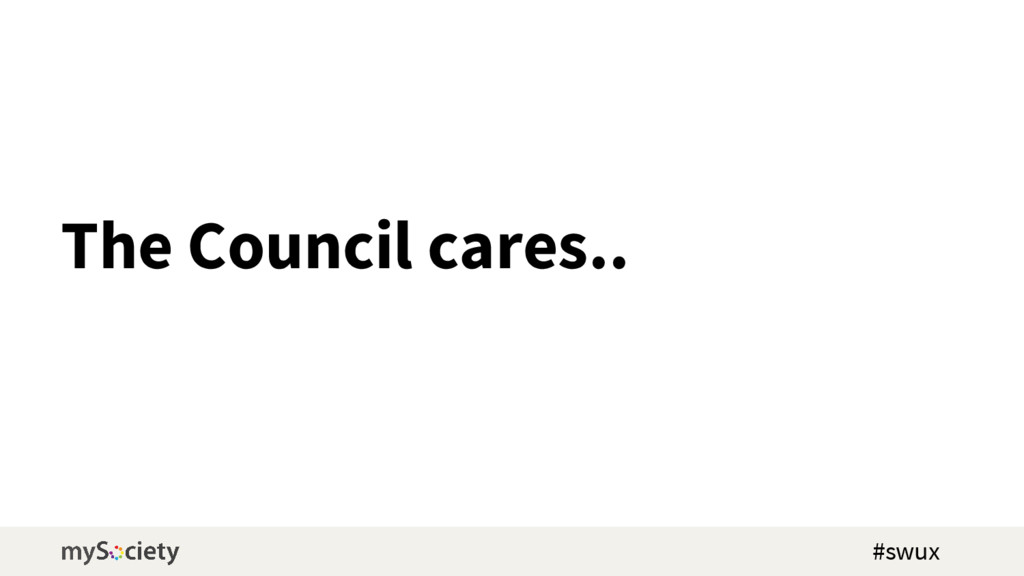 The Council cares.. #swux