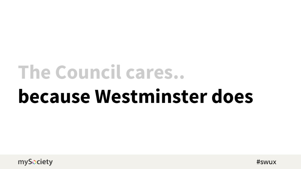 The Council cares.. because Westminster does #s...