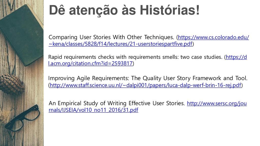Dê atenção às Histórias! Comparing User Stories...