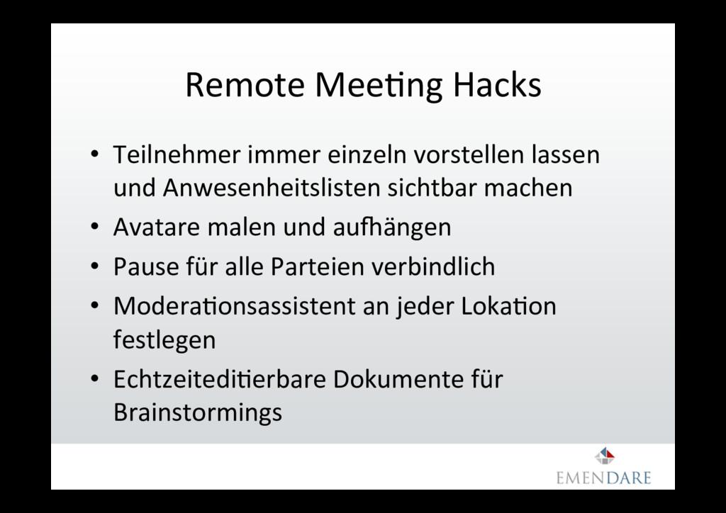 Remote MeeGng Hacks • Teilnehmer immer einzeln...