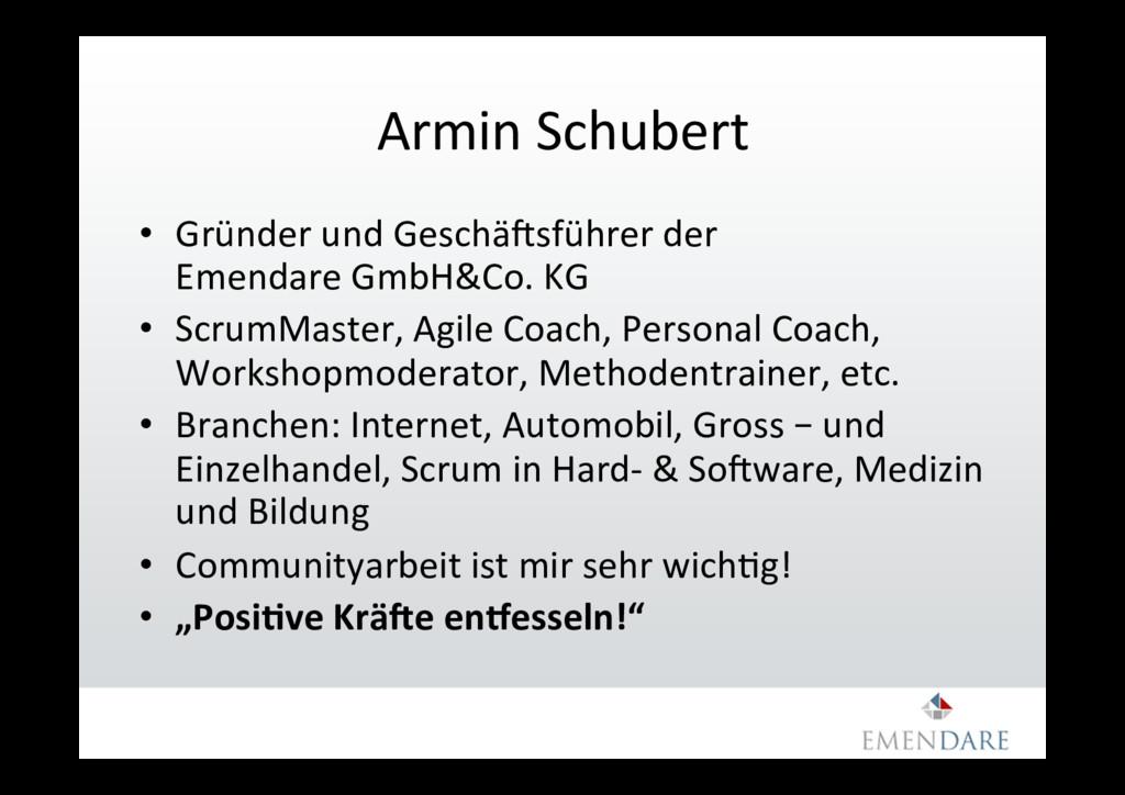 Armin Schubert • Gründer und GeschäVsführer de...