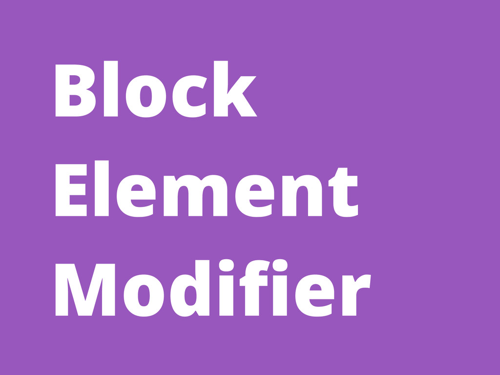 Block Element Modifier