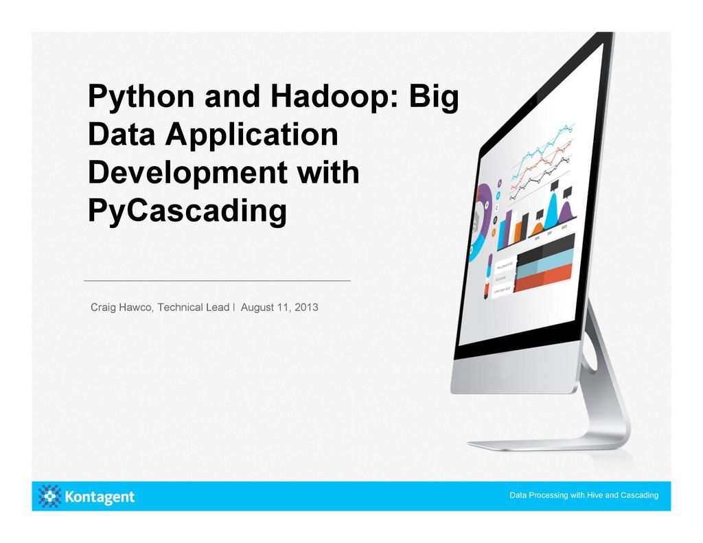Python and Hadoop: Big Data Application Develop...
