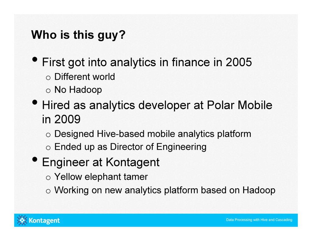•First got into analytics in finance in 2005 o...