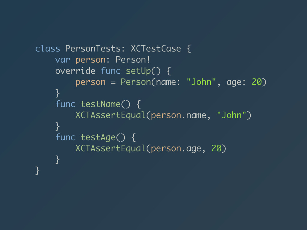 class PersonTests: XCTestCase { var person: Per...