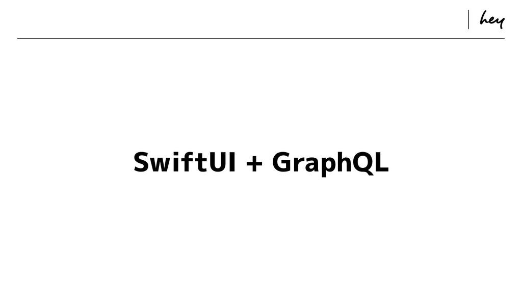 ɹ ɹ SwiftUI + GraphQL