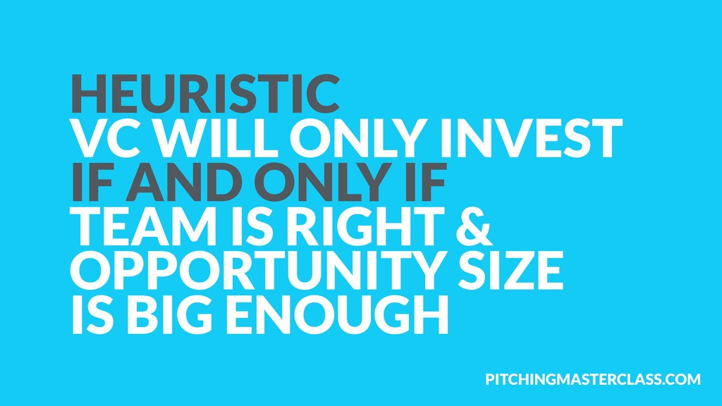 PITCHINGMASTERCLASS.COM HEURISTIC VC WILL ONLY ...