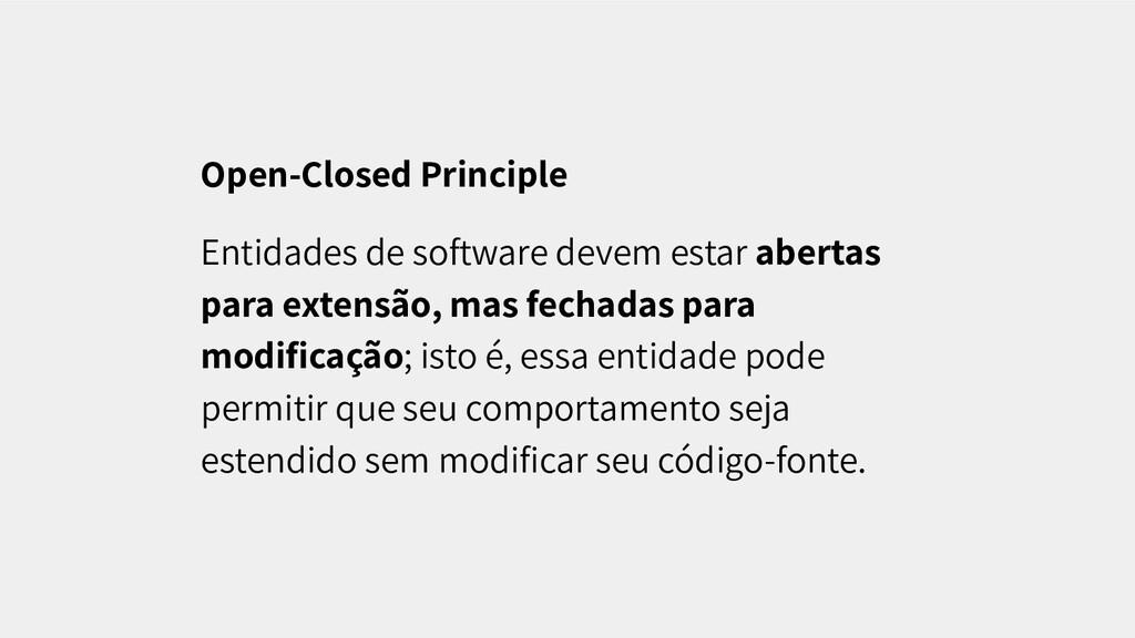 Open-Closed Principle Entidades de software dev...