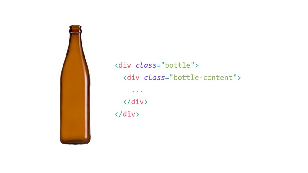"<div class=""bottle""> <div class=""bottle-content..."