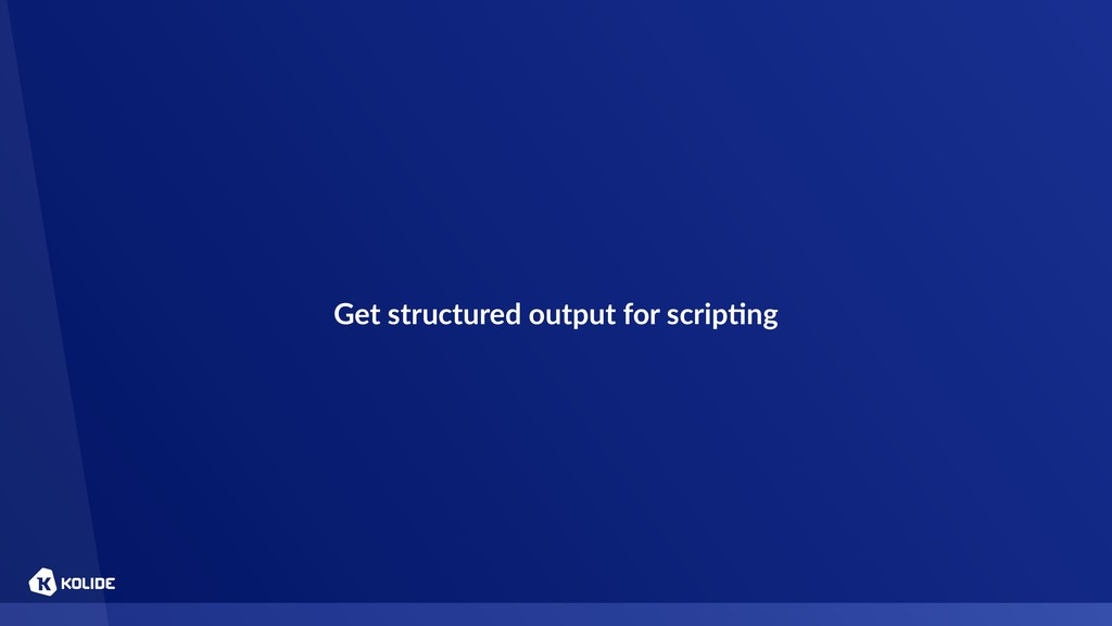Get structured output for scrip5ng