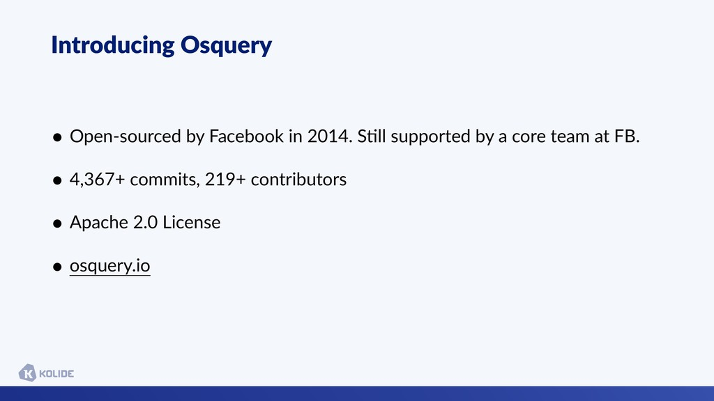 Introducing Osquery • Open-sourced by Facebook ...