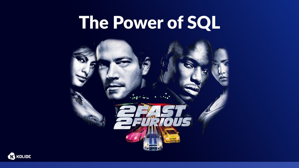 The Power of SQL