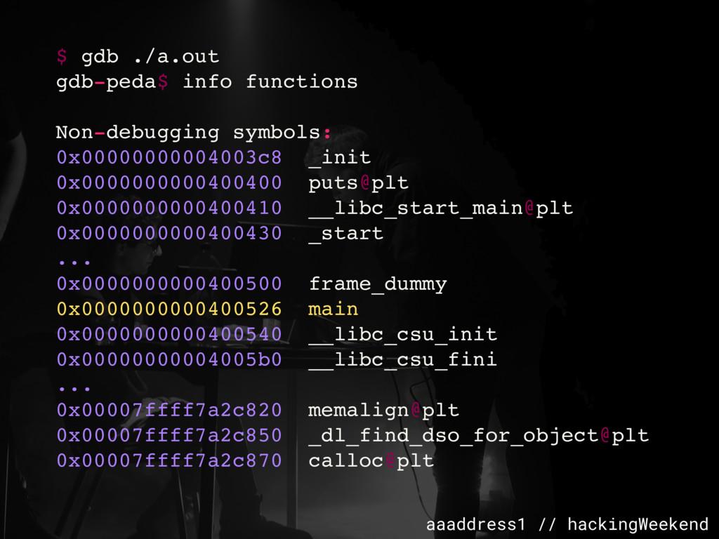 aaaddress1 // hackingWeekend $ gdb ./a.out gdb-...