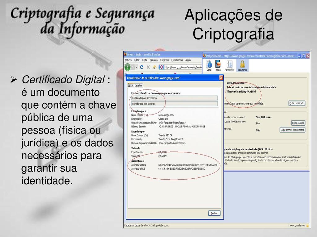 Aplicações de Criptografia  Certificado Digita...