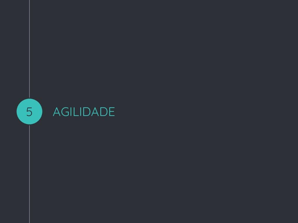 AGILIDADE 5