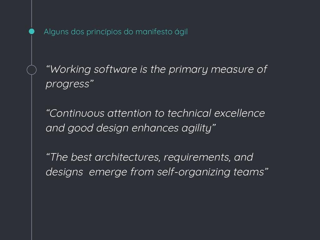 "Alguns dos princípios do manifesto ágil ""Workin..."