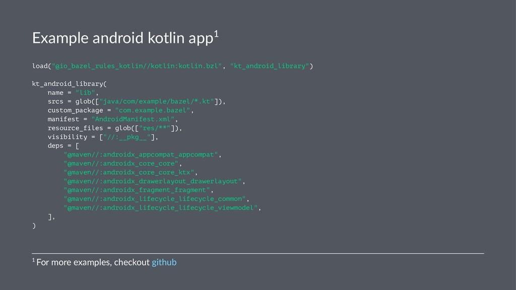 "Example android kotlin app1 load(""@io_bazel_rul..."