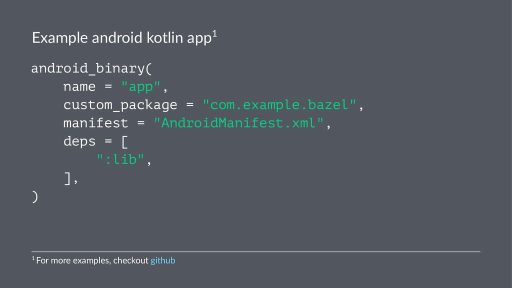 Example android kotlin app1 android_binary( nam...