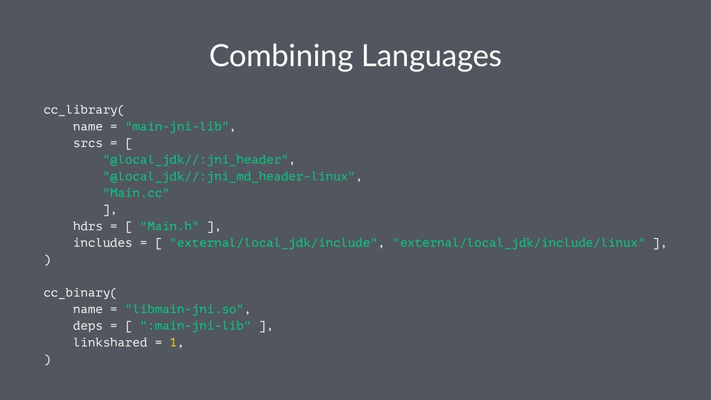 "Combining Languages cc_library( name = ""main-jn..."
