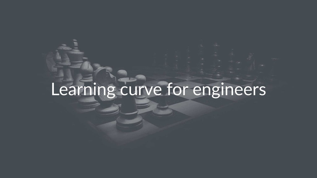 Learning curve for engineers
