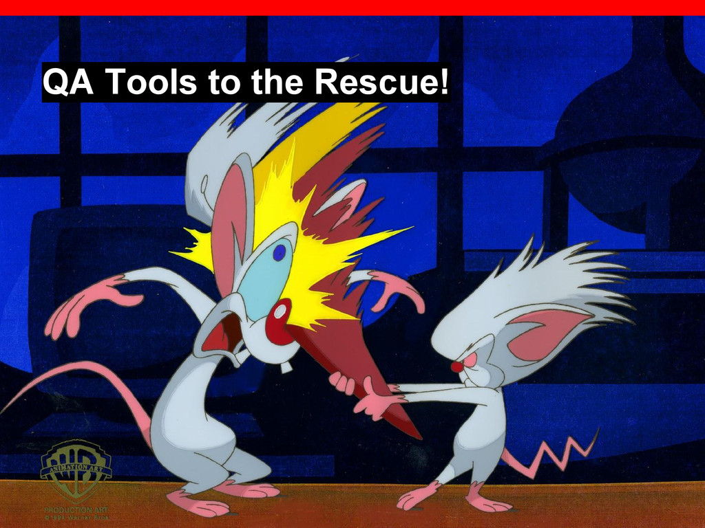 QA Tools to the Rescue!