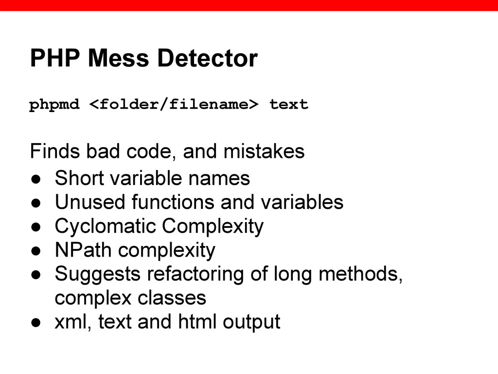PHP Mess Detector phpmd <folder/filename> text ...
