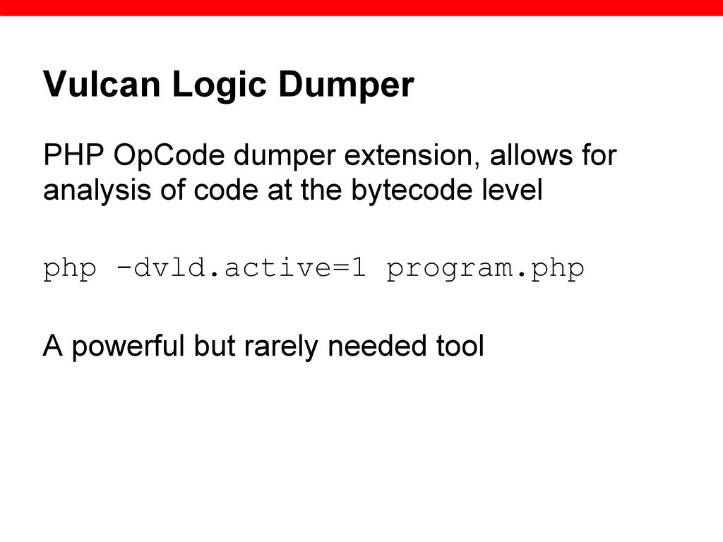 Vulcan Logic Dumper PHP OpCode dumper extension...