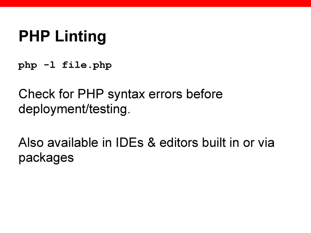 PHP Linting php -l file.php Check for PHP synta...