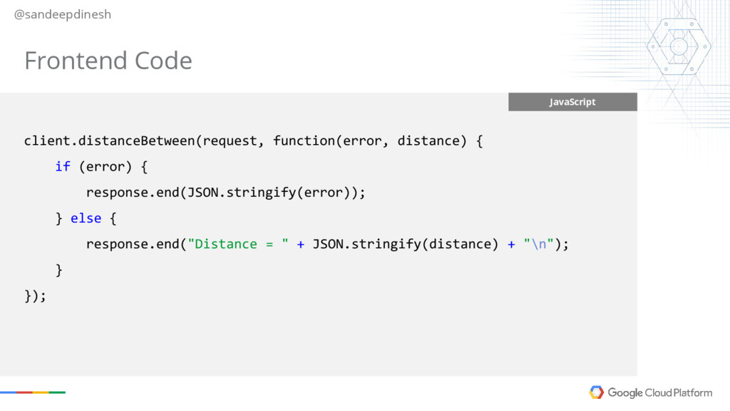 @sandeepdinesh JavaScript client.distanceBetwee...