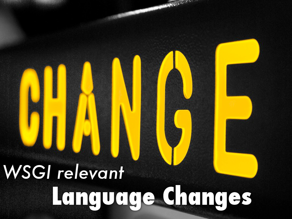 Language Changes WSGI relevant