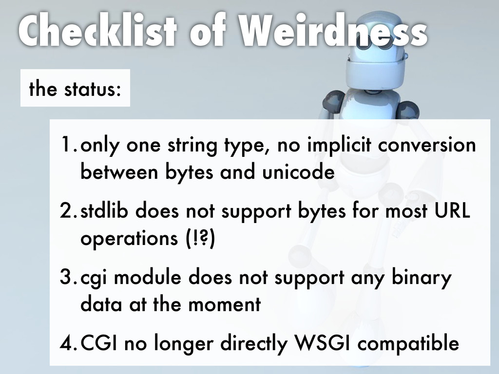 the status: Checklist of Weirdness 1.only one s...