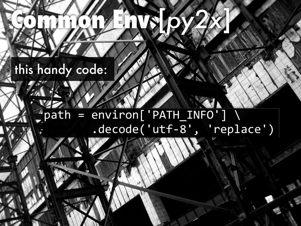 """Common Env [py2x] )*>=#$#,8""""'!38;@ABCD-EFGH@<#I..."""